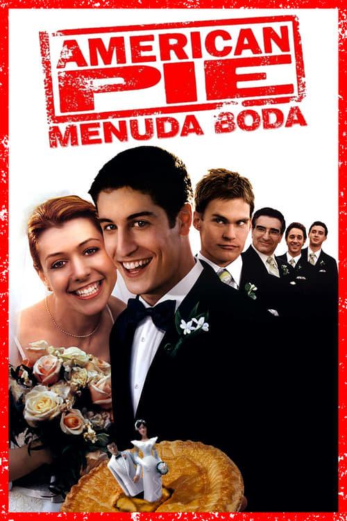 American Pie 3: La Boda 2003 [Latino – Ingles] MEDIAFIRE