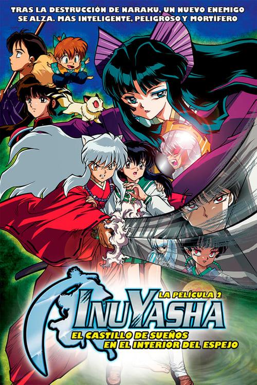Inuyasha, la película 2: El Castillo de los Sueños en el Interior del Espejo 2002 [Castellano – Japones] MEDIAFIRE