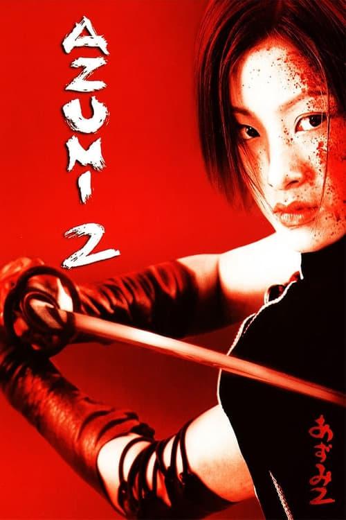 Azumi 2: Death or Love 2005 [Castellano – Japones] MEDIAFIRE