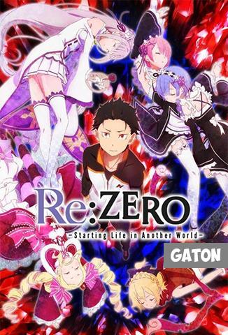 Re: Zero Kara Hajimeru Isekai Seikatsu TEMPORADA 1 [Latino – Japones] MEDIAFIRE
