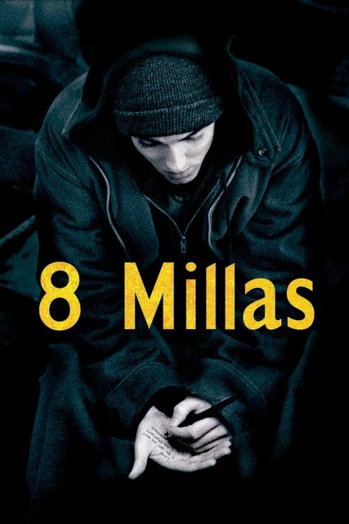 8 Millas 2002 [Latino – Ingles] MEDIAFIRE