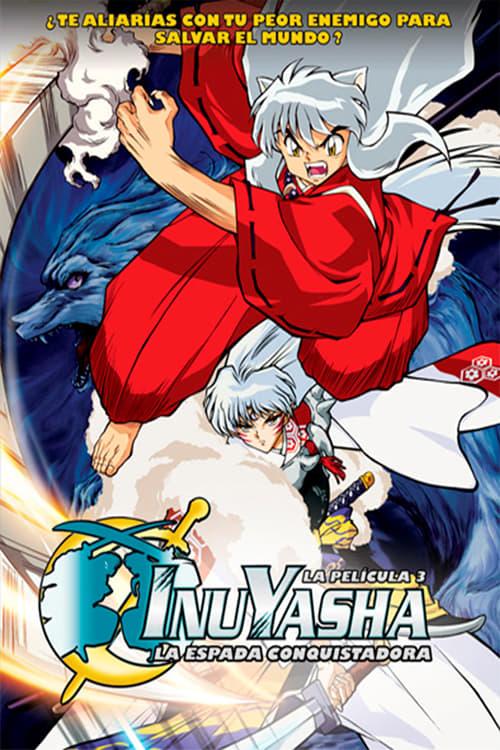 Inuyasha, la película 3: La espada que controla el mundo 2003 [Castellano – Japones] MEDIAFIRE