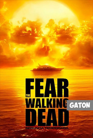 Fear The Walking Dead TEMPORADA 2 [Latino – Ingles] MEDIAFIRE