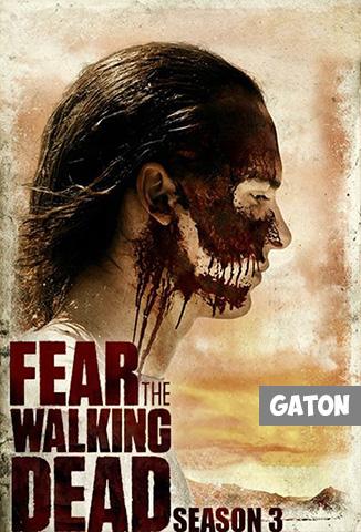 Fear The Walking Dead TEMPORADA 3 [Latino – Ingles] MEDIAFIRE