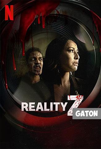 Reality Z TEMPORADA 1 [Latino – Portugués] MEDIAFIRE