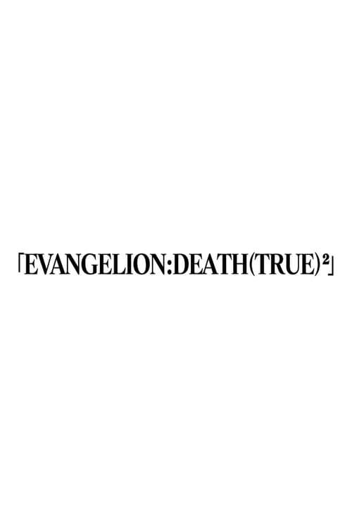 Evangelion: Death (True)² 1998 [Latino – Japones] MEDIAFIRE