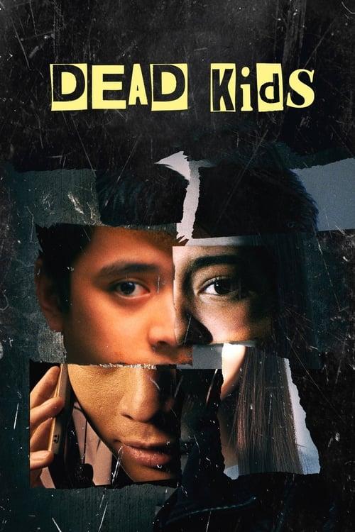 Dead Kids 2019 [Latino – Filipino] MEDIAFIRE