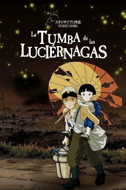 La tumba de las luciérnagas 1988 [Latino – Japones] MEDIAFIRE