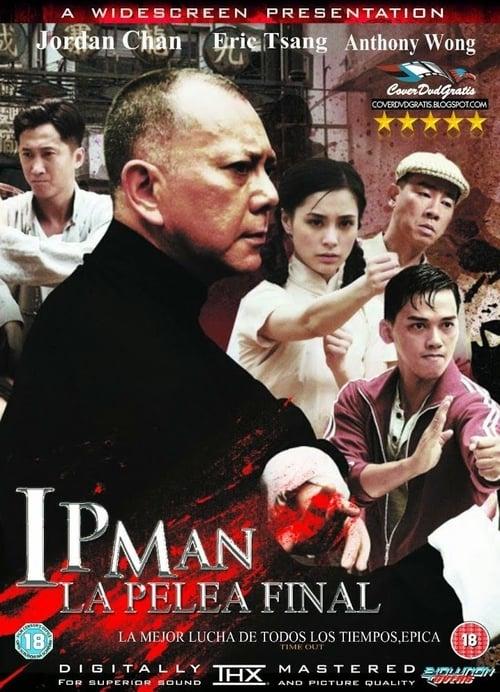 Ip Man: La pelea final 2013 [Latino – Chino] MEDIAFIRE
