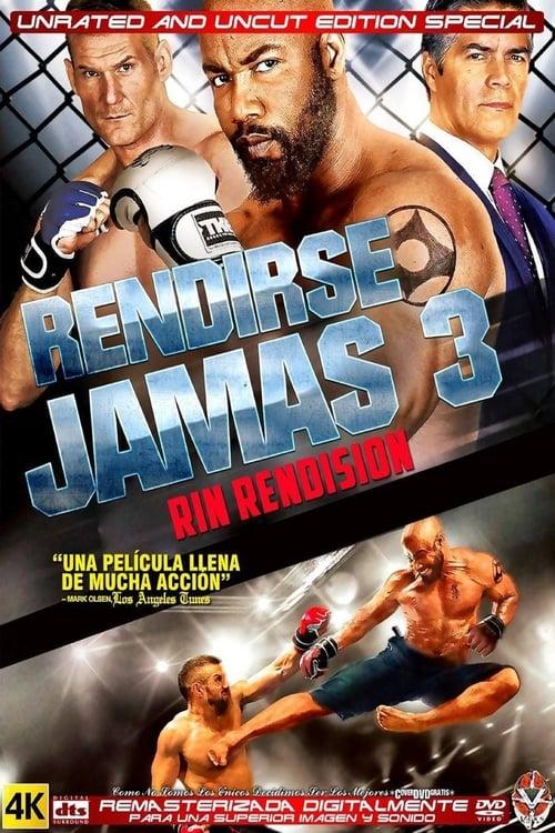 Rendirse Jamás 3 ´2016´ [Latino – Ingles] MEDIAFIRE