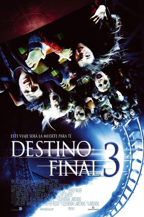 Destino final 3 ´2006´ [Latino – Ingles] MEDIAFIRE