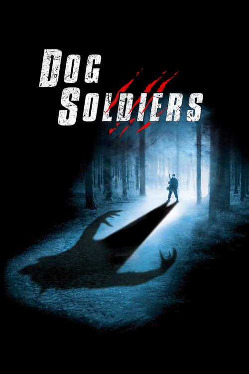 Dog Soldiers 2002 [Castellano – Ingles] MEDIAFIRE