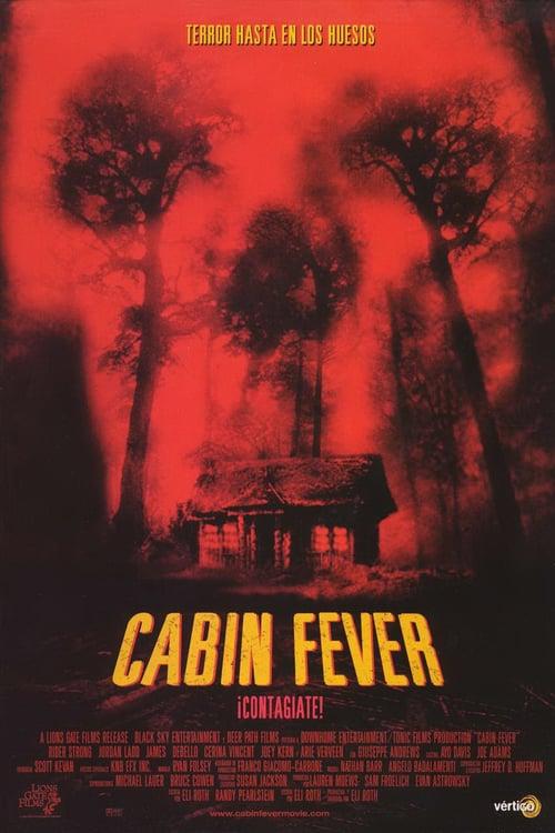 Cabin Fever 2003 [Latino – Ingles] MEDIAFIRE