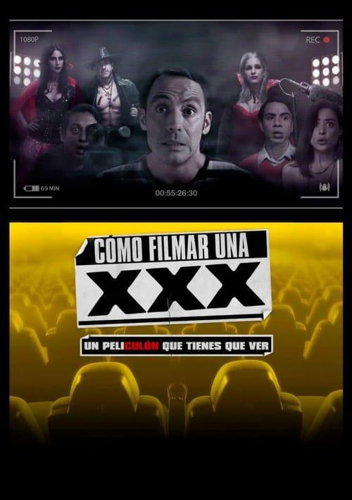 Cómo Filmar Una XXX 2017 [Latino] MEDIAFIRE