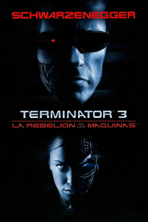 Terminator 3 – La rebelión de las máquinas 2003 [Latino – Ingles] MEDIAFIRE