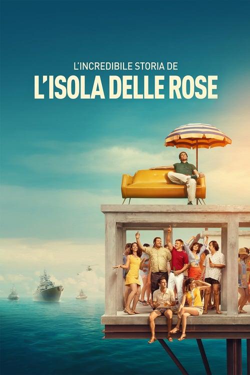 La increíble historia de la Isla de las Rosas 2020 [Latino – Ingles – Italiano] MEDIAFIRE
