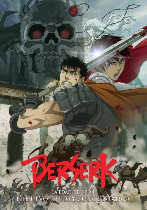 Berserk La Edad de Oro: El Huevo del Rey Conquistador 2012 [Castellano – Ingles – Japones] MEDIAFIRE