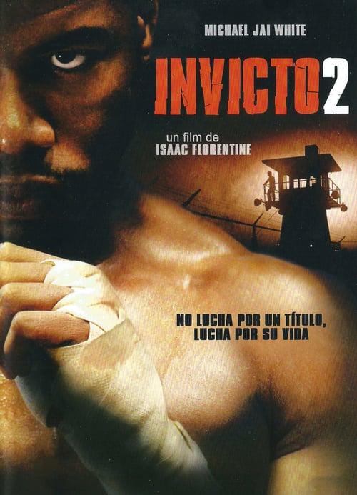 Invicto 2: El último hombre en pie 2006 [Latino – Ingles] MEDIAFIRE