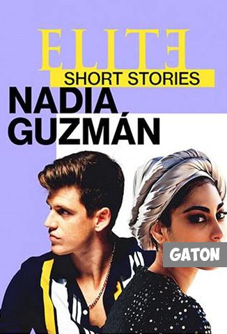 Élite historias breves: Nadia Guzmán [Latino – Castellano – Ingles] MEDIAFIRE