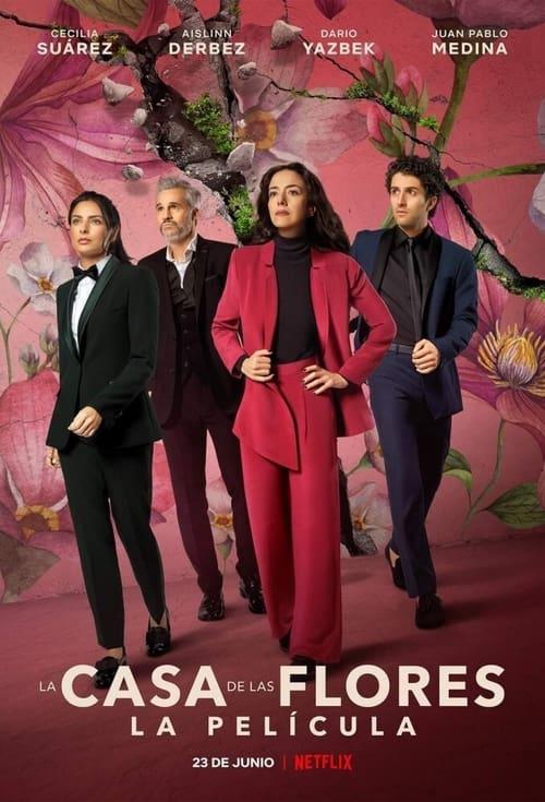 La Casa de Las Flores: La Película 2021 [Latino] MEDIAFIRE