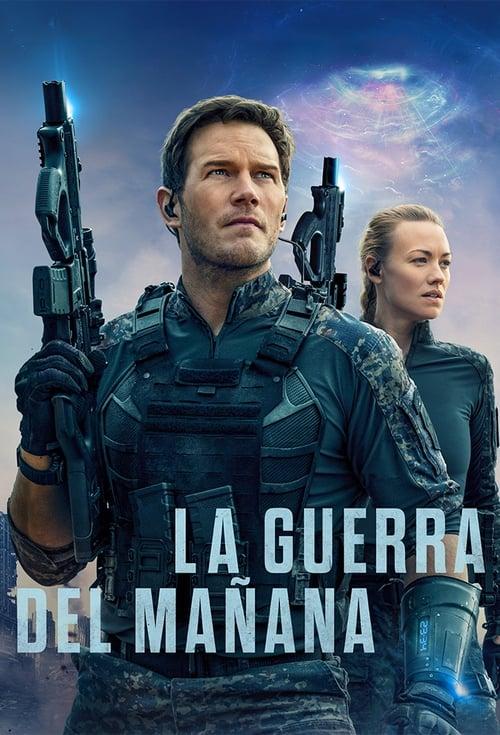 La Guerra del Mañana 2021 [Latino – Ingles] MEDIAFIRE