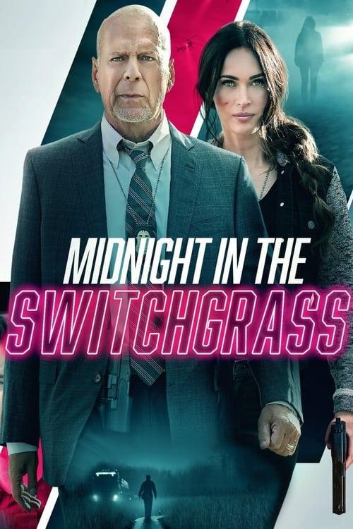 Medianoche en el Switchgrass 2021 [Latino – Ingles] MEDIAFIRE