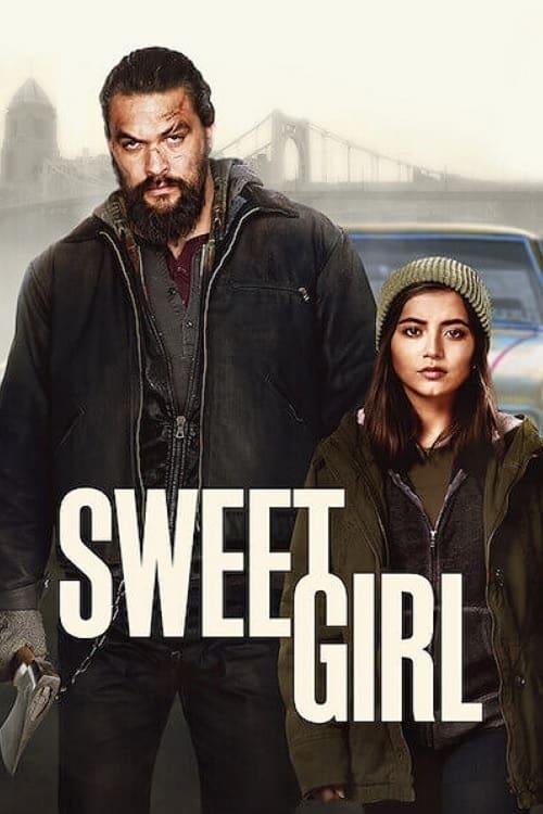 Sweet Girl 2021 [Latino – Ingles] MEDIAFIRE