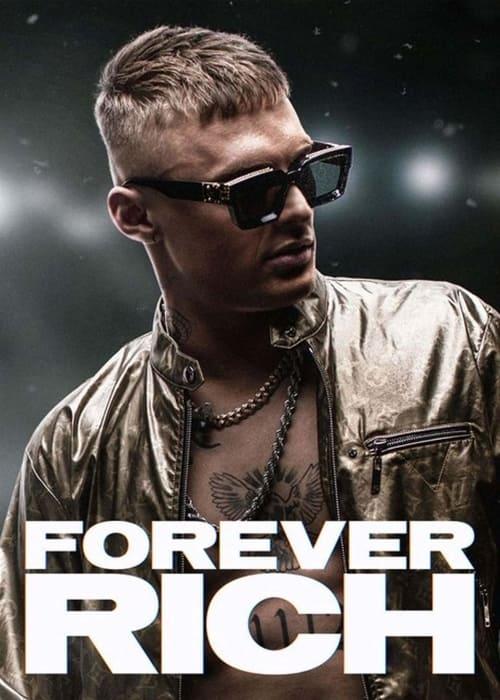 Forever Rich 2021 [Latino – Holandés] MEDIAFIRE